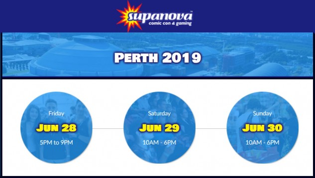 Supanova Perth 28 - 30 June 2019