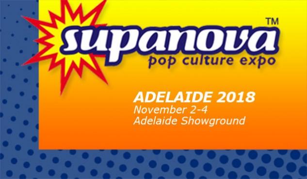 Supanova Adelaide 2 - 4 November 2018