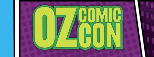 Oz Comic-Con Melbourne 8-9 June 2019